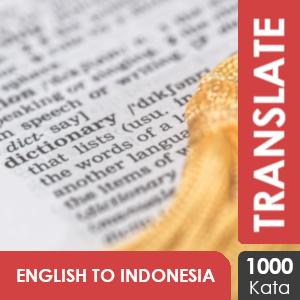 Penerjemahan Bahasa Inggris - Bahasa Indonesia: 1000 Kata