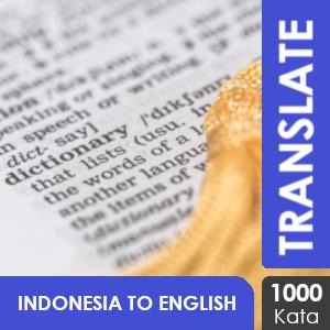Penerjemahan Bahasa Indonesia - Bahasa Inggris: 1000 Kata